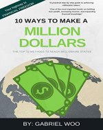 10 Ways To Make A Million Dollars - Book Cover