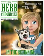 The Herb Chronicles: In the beginning - Book Cover