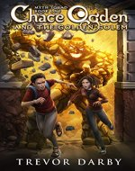 Chace Ogden and the Golden Golem (MYTH Squad Book 1) - Book Cover