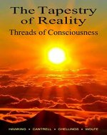 The Tapestry of Reality, Threads of Consciousness - Book Cover
