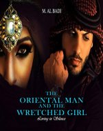 The Oriental Man and the Wretched Girl: Silence LOVE - Book Cover