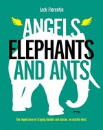 Angels, Elephants and Ants - Book Cover