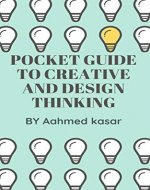 Pocket guide to creative and design thinking - Book Cover