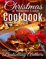 Christmas at Mistletoe Lodge COOKBOOK: Recipes from Romance Authors - Book Cover
