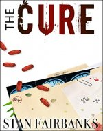 The Cure: Medical Thriller - Book Cover