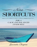 9 Shortcuts for a Calm and Balanced Inner-Self: Conquer your stress, anxiety, and depression once and for all - Book Cover