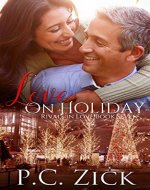 Love on Holiday: A Chicago Family Saga Romance (Rivals in Love Book 7) - Book Cover