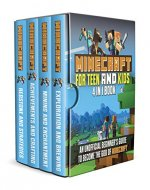 Minecraft for Teens and Kids: 4 in 1 book, An Unofficial beginner's Guide to become The God of Minecraft - Book Cover