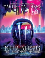 Moria Versus The Nightmare Machine - Book Cover