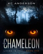 The Chameleon: Book One of the 'Living In Hell' Trilogy - Book Cover