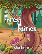 The Forest Fairies (The Rubbish Rebellion Book 3) - Book Cover