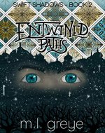 Entwined Paths (Swift Shadows Book 2) - Book Cover