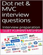 Dot net & MVC interview questions: Interview prepration (Volume Book 1) - Book Cover