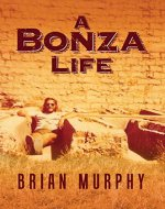A Bonza Life: The Story of a Baby Boomer - Book Cover