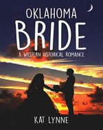 Oklahoma Bride: A Western Historical Romance - Book Cover