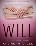 The Will: A Psychological Thriller - Book Cover