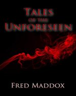Tales of the Unforeseen - Book Cover