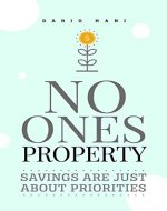 No One's Property : Savings are just about priorities (The Flithy Rich Book 3) - Book Cover