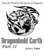 Dragonhold Earth Part II (The Queens of Dragonia Book 8) - Book Cover