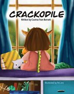 CRACKODILE: A Children's Book About Self-Care and Dry Skin. - Book Cover