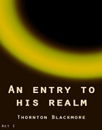 An entry to his realm - Book Cover