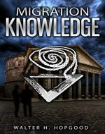 Migration: Knowledge (Migration Series Book 2) - Book Cover