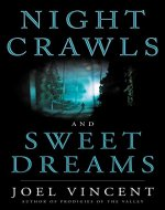 Night Crawls and Sweet Dreams - Book Cover