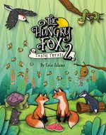 The Hungry Fox 2: Tasty Treats (The Hungry Fox Adventures) - Book Cover