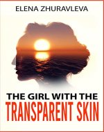 The Girl with the Transparent Skin: Female detective fiction - Book Cover
