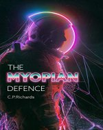 The Myopian Defence - Book Cover
