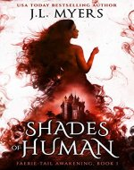 Shades of Human (Faerie-Tail Awakening Book 1) - Book Cover