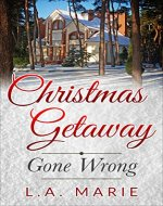 Christmas Getaway Gone Wrong - Book Cover