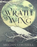 Wrath and Wing (Ena of Ilbrea Book 0) - Book Cover