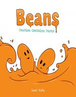 Beans: Caution Contains Farts! - Book Cover