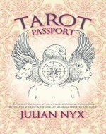 Tarot Passport: Enter Into The Realm Between The Conscious And Unconscious Re-Discover Yourself In the Literary Marriage of Poetry And Tarot - Book Cover