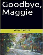 Goodbye, Maggie - Book Cover