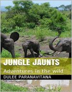 Jungle Jaunts: Adventures in the wild - Book Cover