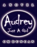 AUDREY - Just A Girl - Book Cover