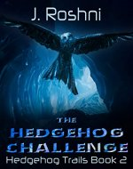 The Hedgehog Challenge (Hedgehog Trails Book 2) - Book Cover
