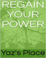 Regain Your Power (Relationship Advice) - Book Cover