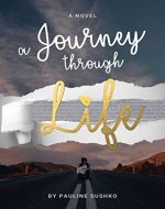 A Journey Through Life - Book Cover