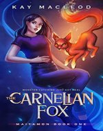 The Carnelian Fox: A Monster Catching Gamelit Adventure (Maiyamon Book 1) - Book Cover