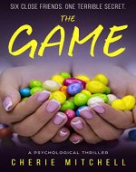 The Game: A Psychological Thriller - Book Cover