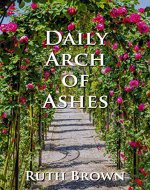 Daily Arch of Ashes - Book Cover