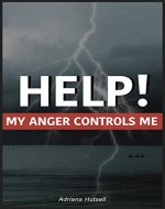 Help! My anger controls me - Book Cover