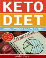 Ketogenic Diet:Diet:Easy Recipes ,Complete Guide Easy Lazy Keto Diet Practical Approach To Health, Weight Loss,With 50 Easy Low-Carb Recipes (Diet,Ketogenic ... Weight,Easy Recipes,Hormmone control) - Book Cover