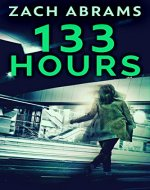 133 Hours: A Psychological Thriller - Book Cover