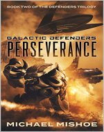 Perseverance: The Defenders Trilogy: Book Two (Galactic Defenders 2) - Book Cover