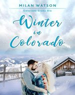 Winter in Colorado (Colorado Crazy Book 6) - Book Cover