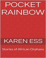 Pocket Rainbow: Stories of African Orphans - Book Cover